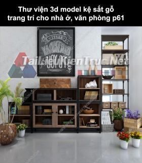 Thư viện 3d model kệ sắt gỗ trang trí cho nhà ở, văn phòng P61