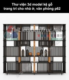 Thư viện 3d model kệ gỗ trang trí cho nhà ở, văn phòng P62