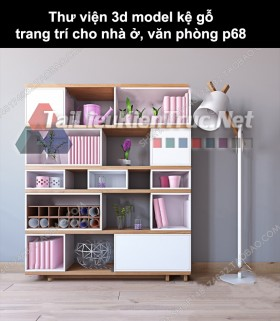 Thư viện 3d model kệ gỗ trang trí cho nhà ở, văn phòng P68