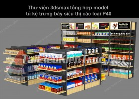 Thư viện 3dsmax tổng hợp Model tủ kệ trưng bày siêu thị các loại P40