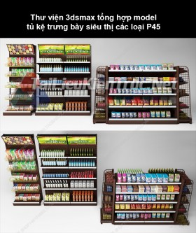 Thư viện 3dsmax tổng hợp Model tủ kệ trưng bày siêu thị các loại P45
