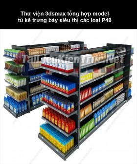 Thư viện 3dsmax tổng hợp Model tủ kệ trưng bày siêu thị các loại P49