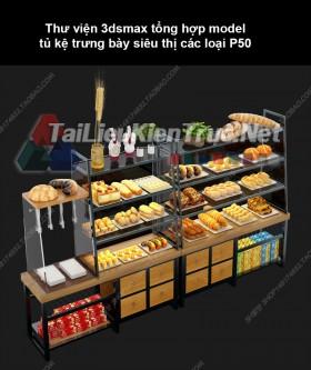 Thư viện 3dsmax tổng hợp Model tủ kệ trưng bày siêu thị các loại P50