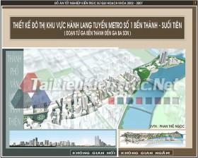 Đồ án tốt nghiệp KTS - Thiết kế đô thị khu vực hành lang tuyến Metro