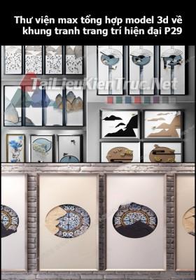Thư viện max tổng hợp model 3d về Khung tranh trang trí hiện đại P29