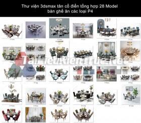 Thư viện 3dsmax tân cổ điển tổng hợp 28 Model bàn ghế ăn các loại P4