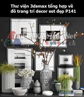 Thư viện 3dsMax tổng hợp về đồ trang trí decor set đẹp p141