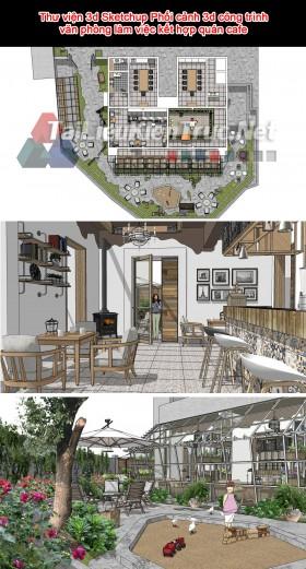 Thư viện 3d Sketchup Phối cảnh 3d công trình văn phòng làm việc kết hợp quán cafe