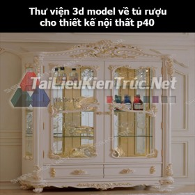 Thư viện 3d model về tủ rượu cho thiết kế nội thất p40