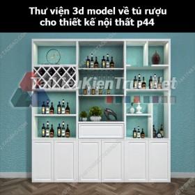 Thư viện 3d model về tủ rượu cho thiết kế nội thất p44