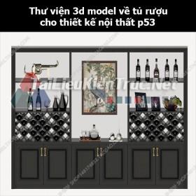 Thư viện 3d model về tủ rượu cho thiết kế nội thất p53