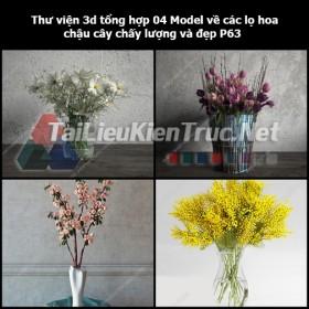 Thư viện 3d tổng hợp 04 Model về các lọ hoa, chậu cây chất lượng và đẹp P63