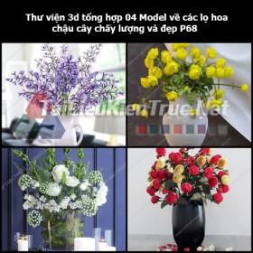 Thư viện 3d tổng hợp 04 Model về các lọ hoa, chậu cây chất lượng và đẹp P68