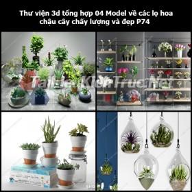 Thư viện 3d tổng hợp 04 Model về các lọ hoa, chậu cây chất lượng và đẹp P74