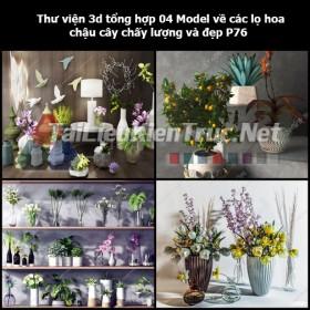 Thư viện 3d tổng hợp 04 Model về các lọ hoa, chậu cây chất lượng và đẹp P76