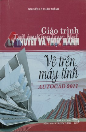 Giáo trình lý thuyết và thực hành autocad 2011