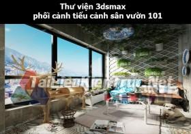 Thư viện 3dsmax phối cảnh, tiểu cảnh sân vườn 101