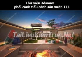 Thư viện 3dsmax phối cảnh, tiểu cảnh sân vườn 111