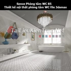 Sence Phòng tắm WC 85 - Thiết kế nội thất phòng tắm + Wc file 3dsmax