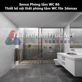 Sence Phòng tắm WC 86 - Thiết kế nội thất phòng tắm + Wc file 3dsmax