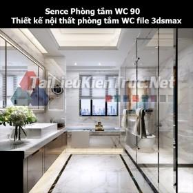 Sence Phòng tắm WC 90 - Thiết kế nội thất phòng tắm + Wc file 3dsmax