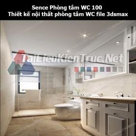 Sence Phòng tắm WC 100 - Thiết kế nội thất phòng tắm + Wc file 3dsmax