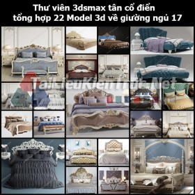 Thư viện 3dsmax tân cổ điển tổng hợp 22 Model 3d về Giường ngủ 17