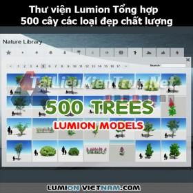 Thư viện Lumion Tổng hợp 500 cây các loại đẹp và chất lượng