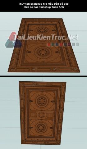 Thư viện sketchup file mẫu trần gỗ đẹp chia sẻ bởi Sketchup Tuan Anh
