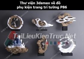 Thư viện 3dsMax về đồ phụ kiện trang trí tường p86