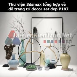 Thư viện 3dsMax tổng hợp về đồ trang trí decor set đẹp p187