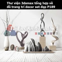Thư viện 3dsMax tổng hợp về đồ trang trí decor set đẹp p189