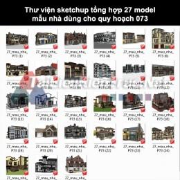 Thư viện Sketchup tổng hợp 27 Model mẫu nhà dùng cho quy hoạch 073