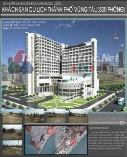 Đồ án tốt nghiệp kiến trúc sư - Khách sạn du lịch biển Vũng Tàu 300 phòng