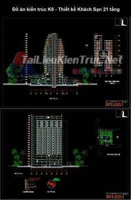 Đồ án kiến trúc K9 - Thiết kế Khách Sạn 21 tầng full file cad