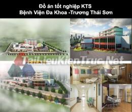 Đồ án tốt nghiệp KTS Bệnh viện đa khoa- Trương Thái Sơn