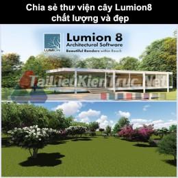 Chia sẻ thư viện cây Lumion 8 chất lượng và đẹp