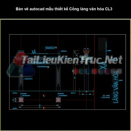 Bản vẽ autocad mẫu thiết kế Cổng làng văn hóa CL3