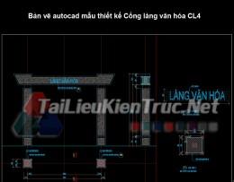 Bản vẽ autocad mẫu thiết kế Cổng làng văn hóa CL4