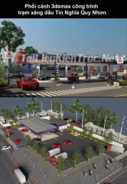 Phối cảnh 3dsmax công trình trạm xăng dầu Tín Nghĩa Quy Nhơn