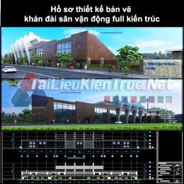 Hồ sơ thiết kế bản vẽ khán đài sân vận động full kiến trúc