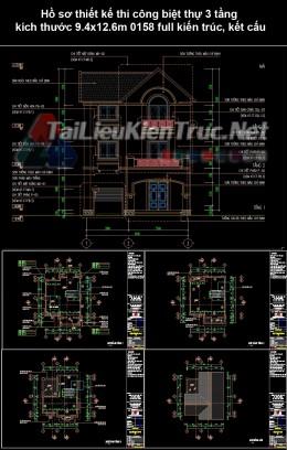 Hồ sơ thiết kế thi công biệt thự 3 tầng kích thước 9.4x12.6m 0158 full kiến trúc, kết cấu