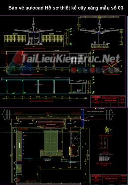 Bản vẽ autocad Hồ sơ thiết kế cây xăng mẫu số 03