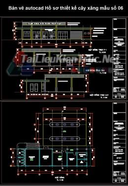 Bản vẽ autocad Hồ sơ thiết kế cây xăng mẫu số 06