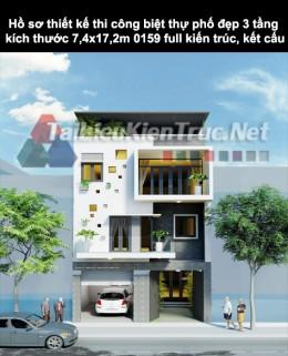 Hồ sơ thiết kế thi công biệt thự phố đẹp 3 tầng kích thước 7,4x17,2m 0159 full kiến trúc, kết cấu