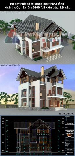 Hồ sơ thiết kế thi công biệt thự 3 tầng kích thước 12x15m 0160 full kiến trúc, kết cấu