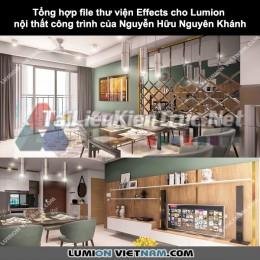 Tổng hợp file Thư viện Effects cho Lumion nội thất công trình của Nguyễn Hữu Nguyên Khánh