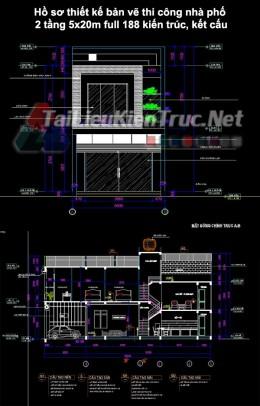 Hồ sơ thiết kế bản vẽ thi công nhà phố 2 tầng 5x20m 188 full kiến trúc, kết cấu