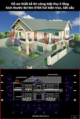 Hồ sơ thiết kế thi công biệt thự 2 tầng kích thước 9x14m 0164 full kiến trúc, kết cấu