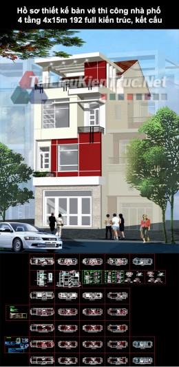 Hồ sơ thiết kế bản vẽ thi công nhà phố 4 tầng 4x15m 192 full kiến trúc, kết cấu
